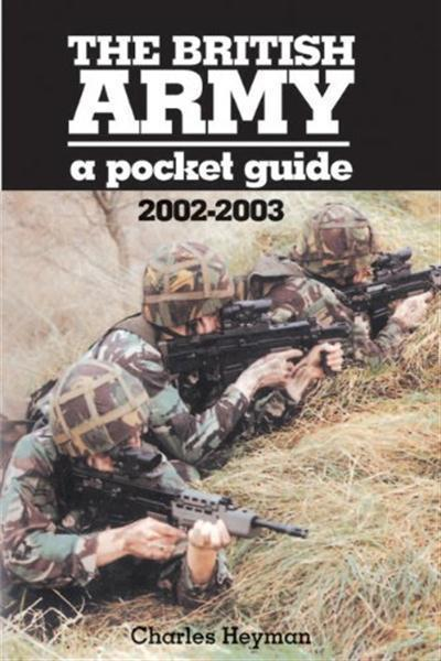 The British Army 2002-2003 A Pocket Guide