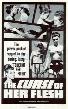 The Curse of Her Flesh / Проклятие её плоти (Michael Findlay) [1968 г., Horror | Thriller, DVDRip]