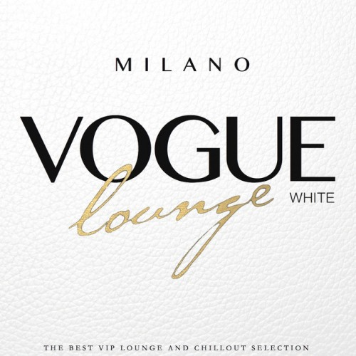 VA - Milano Vogue Lounge White Selection (2016)