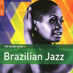 VA - The Rough Guide to Brazilian Jazz (2016)