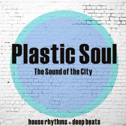 VA - Plastic Soul (The Sound of the City) (2016)