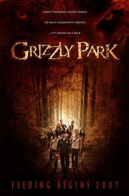 Гризли Парк / Grizzly Park (2007)