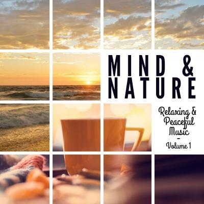 VA-Mind and Nature Relaxing and Peaceful Music Vol 1-WEB-2016-ENSLAVE