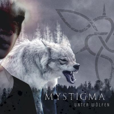 Mystigma - Unter Wolfen  2018