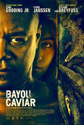 Байу Кавиар / Bayou Caviar (2018)