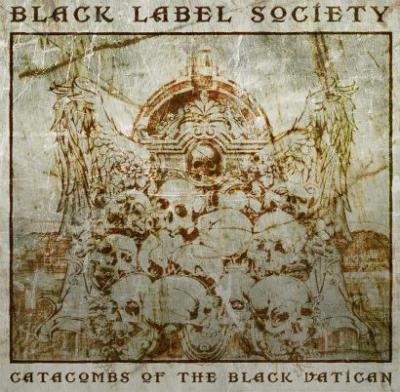Black Label Society - Catacombs Of The Black Vatican (Deluxe Edition) (2014)
