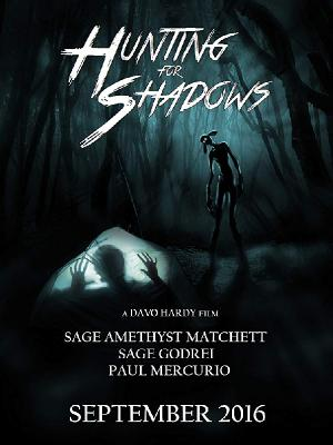 Охота на теней / Hunting for Shadows (2016)
