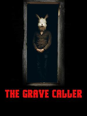 Тишина на проводе / The Grave Caller (2017)