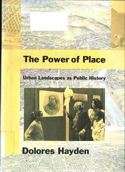 The Power of Place Urban Landscapes as Public History