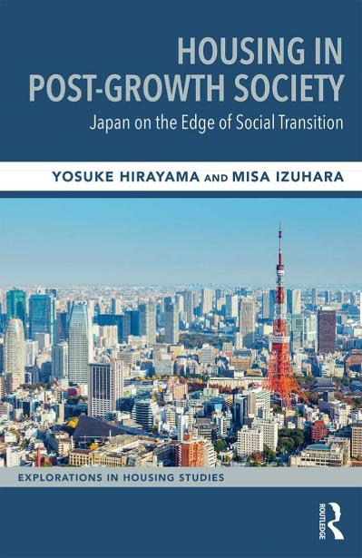 Housing in Post-Growth Society Japan on the Edge of Social Transition